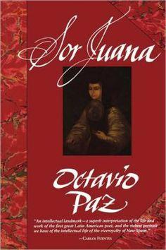 Este foto es de un libro por Octavio Paz sobre la vida de Sor Juana y la historia literaria de la Nueva España. El libro se enfoca en las diciultades que las mujeres enfrentaron en tratando de obtener una educacion. Paz se siento atraido por los trabajos de Sor Juana, especialmente por que era una epoca de la discriminacion sexual.