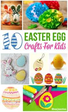 10 Fun And Interesting Easter Egg Crafts For Kids