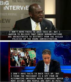 Oh, Herman Cain. Political Humor. The Daily Show.