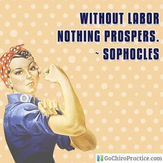 Without labor nothing prospers. ~Sophocles #LaborDay