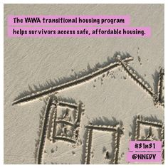 Survivors identify housing as one of their greatest needs. The transitional housing program helps survivors access safe, affordable housing as they rebuild their lives. Affordable Housing, October 2014, Domestic Violence, Life