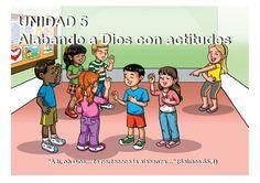 EBI Paraguay: Unidad 5: Alabando a Dios con actitudes