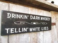 Primitive Wood Sign Drinkin Dark Whiskey Tellin White Lies Bar sign Man Cave Lyrics cabin Country Rustic Bar Decor Hippie Boho She Cave by FoothillPrimitives on Etsy Bar Stools With Backs, Wood Bar Stools, Man Cave Bar, Whisky, Primitive Wood Signs, Wooden Signs, Vintage Wood Signs, Primitive Country, Wooden Diy