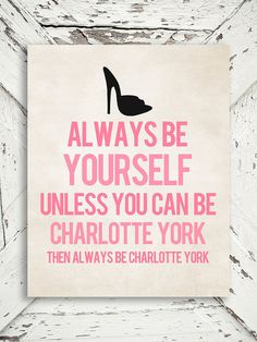 Flash sale - 10% off - Sex and The City Print - Always Be Charlotte - Charlotte York, SATC, New York, Pink and Black - 8x10 print on Etsy, £8.27