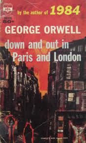 Berkley Books - Down and Out In Paris and London - George Orwell Sell Your Books, New Books, Book Printing Companies, George Orwell Quotes, The Lost Weekend, Richard Powers, Commercial Printing, Social Injustice, Of Mice And Men