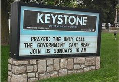 See at a blog by ed stetzer, funny church sign.