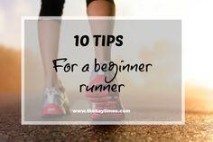 Ten tips for a beginner runner!