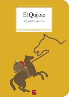 El Quijote y La Regenta pensada (de verdad) para jóvenes | Cultura | EL MUNDO