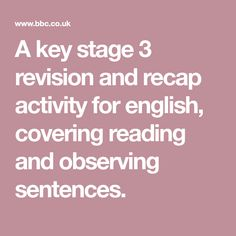 A key stage 3 revision and recap activity for english, covering reading and observing sentences. Key Stage 3, English Sentences, Activities, Reading, Cover, Sentences In English, Reading Books, Third Grade