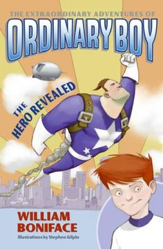 Ordinary Boy, the only resident of Superopolis without a superpower, uncovers and foils a sinister plot to destroy the town.