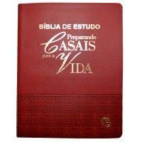 Bíblia de Estudo - Preparando Casais Para a Vida (Grená)