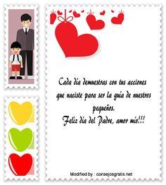 dedicatorias para el dia del Padre,descargar frases bonitas para el dia del Padre: http://www.consejosgratis.net/mensajes-por-el-dia-del-padre-para-mi-pareja/