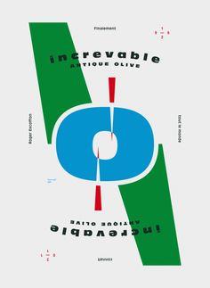 TLMCRE    Design graphique — affiche , 2011    Affiche réalisée pour l'exposition Tout Le Monde Connaît Roger Excoffon  Commissaires: Extrafine