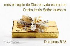 textos biblicos de navidenos   Más el regalo de Dios es vida eterna en Cristo Jesús Señor nuestro ...