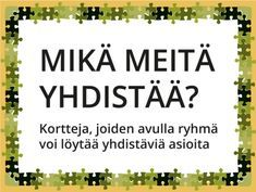 Tulostettavat Mikä meitä yhdistää? -korttisarjat ryhmätoimintaan Teaching Kindergarten, Preschool, Kids Study, Occupational Therapy, Social Skills, Self Esteem, Special Education, Mathematics, Back To School