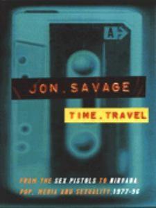 Jon Savage, Time Travel (1997)