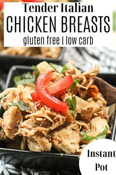 This gluten free Instant Pot recipe is also low carb! Tender shreddable chicken in a creamy Itaian infused sauce. Italian Chicken Breast, Creamy Italian Chicken, Healthy Chicken Recipes, Paleo Recipes, Real Food Recipes, Slow Cooked Chicken, Oven Baked Chicken, Gluten Free Noodles, Gluten Free Living