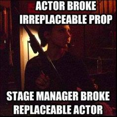 This fear that's instilled in you. | 26 Jokes Only Theatre Nerds Will Understand