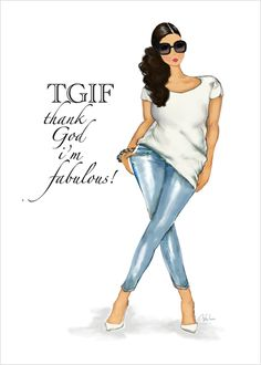 TGIF Greeting Card - You're FABULOUS so your stationery should be FABULOUS too!  This stylish greeting card featuring a curvy fashionista and a confident mantra is perfect for saying congratulations, good luck, happy birthday, happy Mother's Day, cheers or any occasion and more...