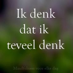 from another by eniewan Motto, Quotes To Live By, Life Quotes, Best Quotes, Funny Quotes, Dutch Words, Motivational Quotes, Inspirational Quotes, Dutch Quotes