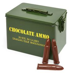 Chocolate Ammo. Jeff already has a chocolate Glock. haha