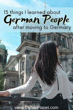 15 Things I learned about German People after Moving to Germany