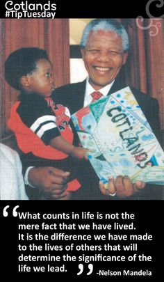 """""""What counts in life is not the mere fact that we have lived. It is the difference we have made to the lives of others that will determine the significance of the life we lead"""" - Nelson Mandela. The Lives Of Others, Create Awareness, Great Leaders, Nelson Mandela, The Life, Early Learning, Vulnerability, Early Childhood, South Africa"""