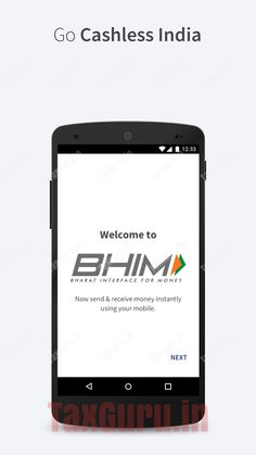 All about Bharat Interface for Money (BHIM) APP with FAQS - http://taxguru.in/finance/all-about-bharat-interface-money-bhim-app-faqs.html