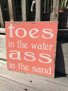 Beach Sign Toes in The Water Ass In The Sand Coastal and Cottage Decor CORAL on Etsy, $29.50