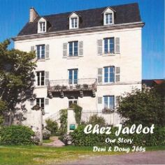 Chez Jallot | Chambres d'hote | la Creuse | Limousin | B&B Bed & Breakfast | As seen on Grand Designs