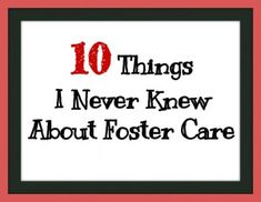10 things about being a foster parenting