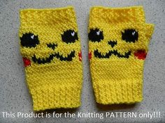 Knitting Pattern: Pikachu Fingerless Gloves / Mittes - they also have patterns for more super hero and gaming themed mitts tba pokemon Crochet Geek, Crochet Gifts, Knit Crochet, Knitting Yarn, Baby Knitting, Knitting Patterns, Knitting For Dummies, Pikachu, Fingerless Mitts