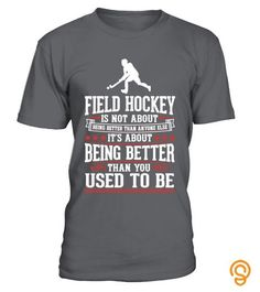 Field Hockey The Best of You T-Shirt