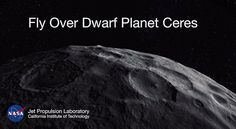 Fly Over Dwarf Planet Ceres- A new animated video of dwarf planet Ceres, based on images taken by NASA's Dawn spacecraft, provides a unique perspective of this heavily cratered, mysterious world.