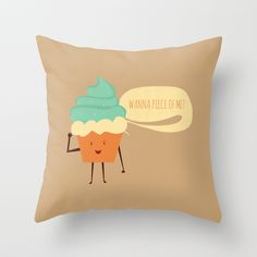 Wanna Piece of Me? Throw Pillow Throw Pillow Cover made from 100% spun polyester poplin fabric, a stylish statement that will liven up any room. #food, #cupcake, #cute, #illustration, #fight, #quote, #typography