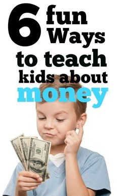 6 Fun Ways To Teach Your Kids About Money: Teaching kids about money can be a bit tricky. You want them to understand the importance of money, but also need to ensure that they know money isn't everything.Here are few simple day to day techniques that can help you in teaching kids the value of money