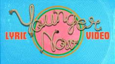 Miley Cyrus - Younger Now | Lyric Video