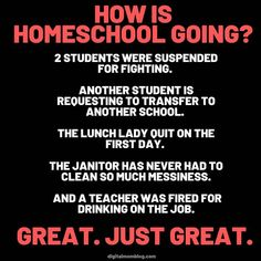 How is homeschool going - students suspended, teacher drinking, lunch lady quit