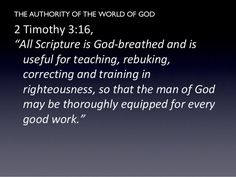 2 Timothy 3:16 2 Timothy 3, Godly Man, Righteousness, Author, Teaching, Writers, Education, Onderwijs, Learning