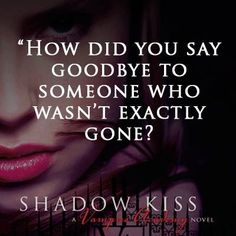 Vampire academy shadow kiss quote