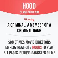 """Hood"" means a criminal, a member of a criminal gang. Slang English, English Idioms, English Phrases, Learn English Words, English Writing, English Lessons, Slang Phrases, Idioms And Phrases, Grammar And Vocabulary"
