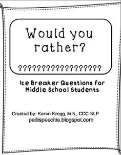 """Ice Breaker """"Would you rather?"""" Questions! Great for older elementary/ middle school"""