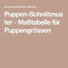 Puppen-Schnittmuster - Maßtabelle für Puppengrössen