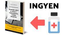 MINDEN, amit a nyelvtanulásról tudni akartál! Egy 190 oldalas könyv a nyelvtanulásról teljesen INGYEN!  55.000+ olvasó ajánlása alapján. Minden