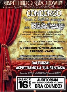 Riflettori su...di Silvia Arosio: Aspettando Broadway Musical in BRAdway: vinci due ...