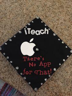 Graduation cap for education majors who LOVE Technology!