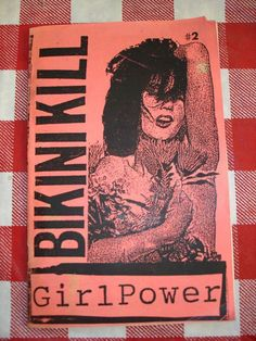 Bikini Kill example of a Grrrl zine Riot grrrl is a movement that is located mostly within the punk scene of the and during th. Arte Punk, Punk Art, Riot Grrrl, It Icons, Kathleen Hanna, Bikini Kill, Art Book Fair, Women In Music, Post Punk