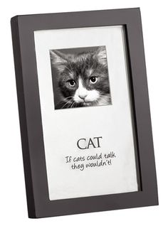 "Home ""If Cats Could Talk They Wouldn't"" Picture Frame (Set of 5)"
