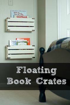 Create simple and inexpensive book storage by cutting wooden crates in half and hanging them on the wall. These are great for keeping books visible and accessible to kids.