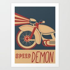Buy speed Demon vintage poster Art Print by Nick's Emporium . Worldwide shipping available at Society6.com. Just one of millions of high quality products available.